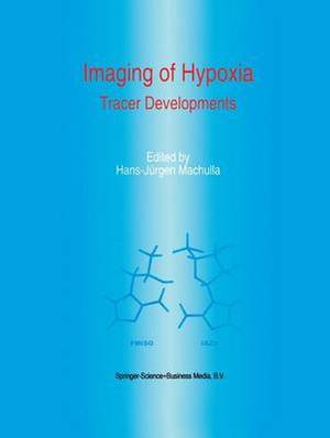 Imaging of Hypoxia: Tracer Developments
