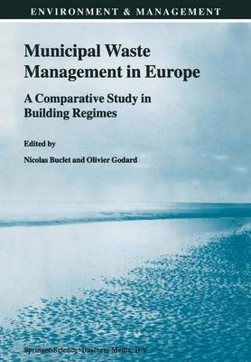 Municipal Waste Management in Europe: A Comparative Study in Building Regimes