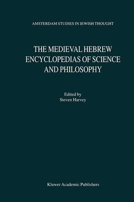 The Medieval Hebrew Encyclopedias of Science and Philosophy: Proceedings of the Bar-ilan University Conference
