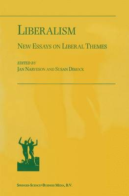 Liberalism: New Essays on Liberal Themes