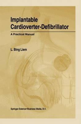 Implantable Cardioverter-Defibrillator: A Practical Manual