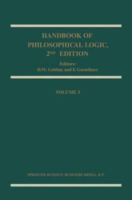 Handbook of Philosophical Logic: Volume 3