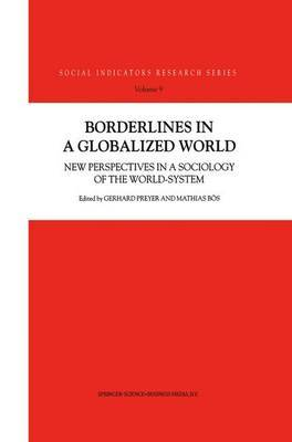Borderlines in a Globalized World: New Perspectives in a Sociology of the World-System