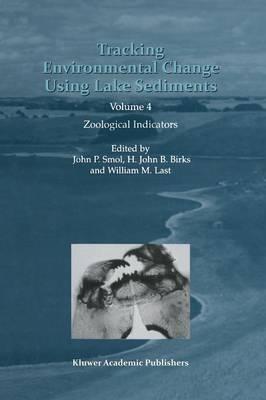 Tracking Environmental Change Using Lake Sediments: Volume 4: Zoological Indicators