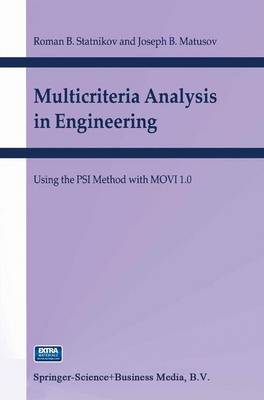 Multicriteria Analysis in Engineering: Using the PSI Method with MOVI 1.0