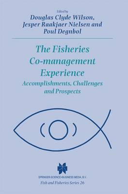 The Fisheries Co-management Experience: Accomplishments, Challenges and Prospects