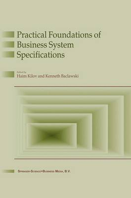 Practical Foundations of Business System Specifications