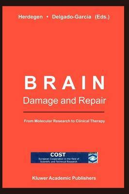 Brain Damage and Repair: From Molecular Research to Clinical Therapy