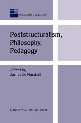 Poststructuralism, Philosophy, Pedagogy