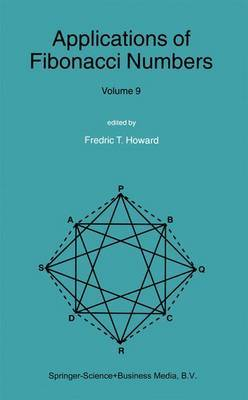 Applications of Fibonacci Numbers: Proceedings of the Tenth International Research Conference on Fibonacci Numbers and Their Applications: Volume 9
