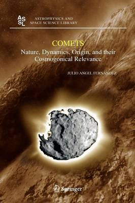 Comets: Nature, Dynamics, Origin, and Their Cosmogonical Relevance