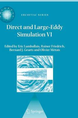 Direct and Large-Eddy Simulation: VI