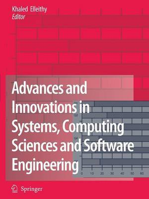 Advances and Innovations in Systems, Computing Sciences and Software Engineering