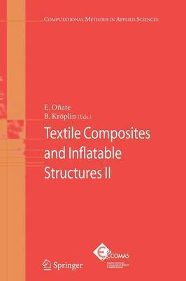 Textile Composites and Inflatable Structures: 2008: v. 2