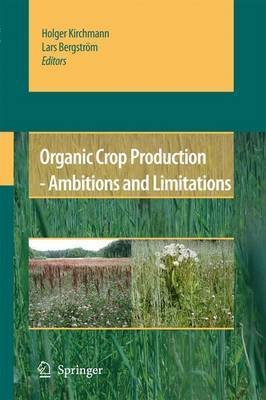 Organic Crop Production: Ambitions and Limitations