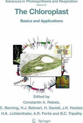 The Chloroplast: Basics and Applications