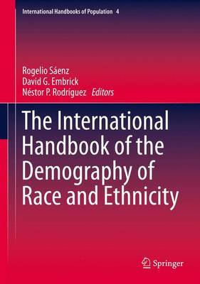 The International Handbook of the Demography of Race and Ethnicity