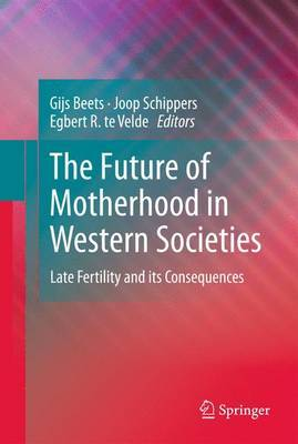 The Future of Motherhood in Western Societies