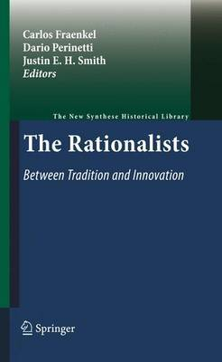 The Rationalists: Between Tradition and Innovation