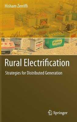 Rural Electrification: Strategies for Distributed Generation