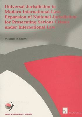 Universal Jurisdiction in Modern International Law