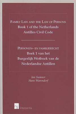 Family Law and the Law of Persons: Book 1 of the Netherlands Antilles Civil Code