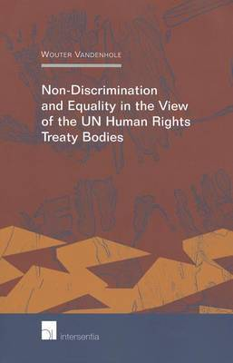 Non-Discrimination and Equality in View of the UN Human Rights Treaty Bodies