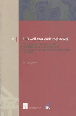 All's Well That Ends Registered?: The Substantive and Private International Law Aspects of Non-Marital Registered Relationships in Europe