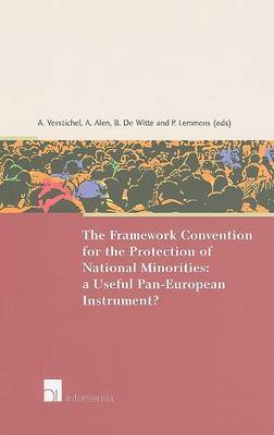 The Framework Convention for the Protection of National Minorities: A Useful Pan-European Instrument?