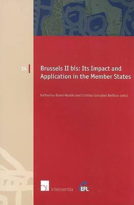 Brussels II Bis: Its Impact and Application in the Member States