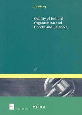 Quality of Judical Organisation and Checks and Balances