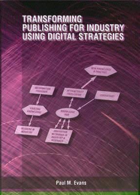 Transforming Publishing for Industry Using Digital Strategies