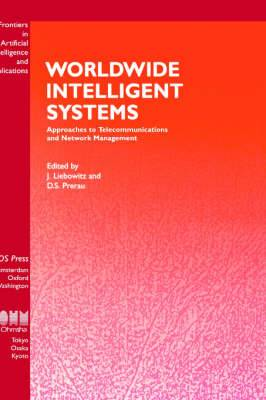 Worldwide Intelligent Systems: Approaches to Telecommunications and Network Management