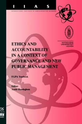 Ethics and Accountability in a Context of Governance and New Public Management: EGPA Yearbook