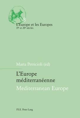 L'Europe Mediterraneenne Mediterranean Europe
