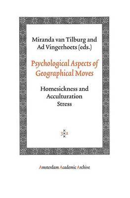 Psychological Aspects of Geographical Moves: Homesickness and Acculturation Stress
