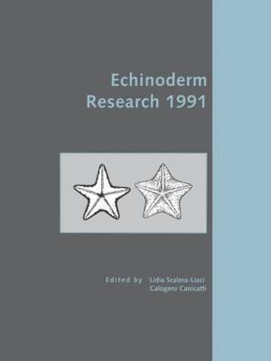 Echinoderm Research: 1991: Proceedings of the Third International Conference on Echinoderms, Lecce, Italy, 9-12 September 1991