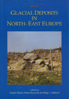 Glacial Deposits in North-East Europe