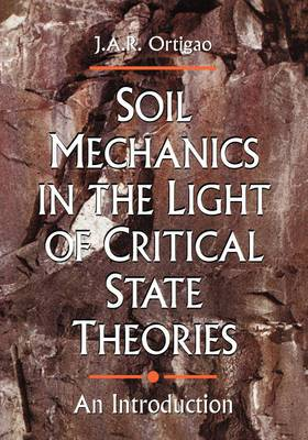 Soil Mechanics in the Light of Critical State Theories: An Introduction