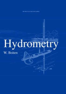 Hydrometry: IHE Delft Lecture Note Series