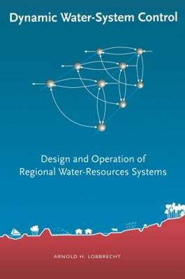 Dynamic Water-System Control: Design and Operation of Regional Water-Resources Systems