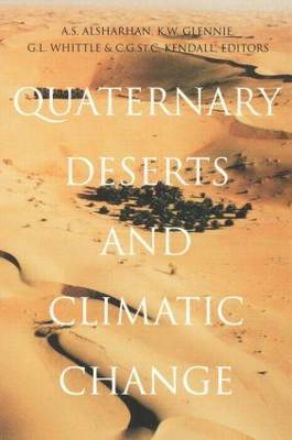 Quaternary Deserts and Climatic Change: Proceedings of an International Conference, Al Ain, 9-11 December 1995