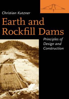 Earth and Rockfill Dams: Principles for Design and Construction