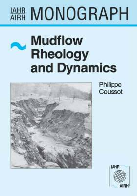 Mudflow Rheology and Dynamics