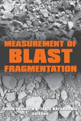 Measurement of Blast Fragmentation: Proceedings of a Workshop Held Parallel with FRABLAST-5, Montreal, 26-29 August 1996