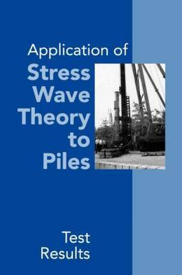 Application of Stress Wave Theory to Piles: Test Results: Proceedings of the 14th International Conference on the Application of Stress-Wave Theory to Piles, the Hague, Netherlands, 21-24 September 1992