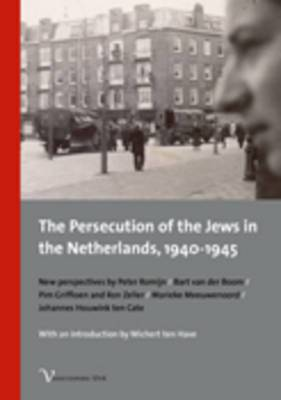 The Persecution of the Jews in the Netherlands, 1940-1945