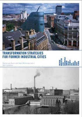 Comeback Cities: Transformation Strategies for Former Industrial Cities