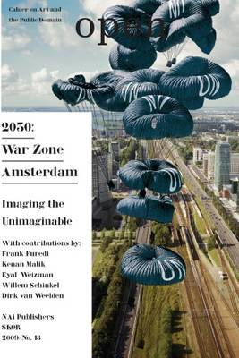 Open 18 - 2030: War Zone Amsterdam