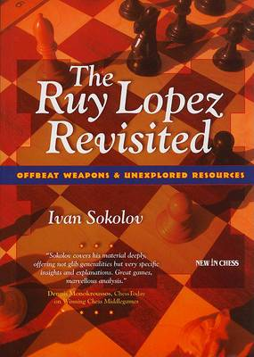 The Ruy Lopez Revisited